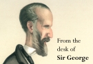 from the desk of sir george